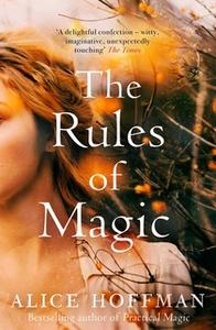 «The Rules of Magic» by Alice Hoffman