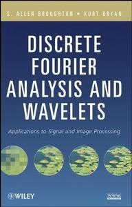 Discrete Fourier analysis and wavelets, applications to signal and image processing