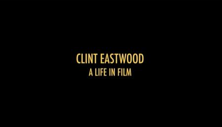 Clint Eastwood: A Life in Film (2007)