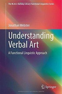 Understanding Verbal Art: A Functional Linguistic Approach (repost)