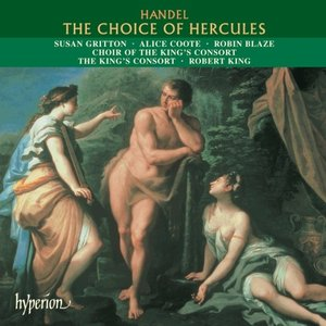 Handel -  The Choice of Hercules (Robert King)