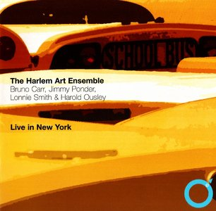 The Harlem Art Ensemble - Live In New York (2007) {Explore} (ft. Dr. Lonnie Smith)
