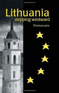 Lithuania: stepping westward