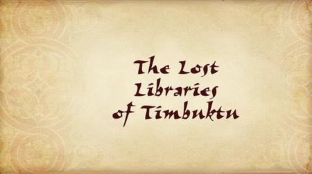 BBC - The Lost Libraries of Timbuktu (2009)