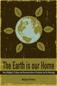 «The Earth Is Our Home» by Nelson Rivera