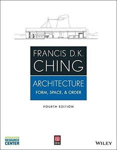 Architecture: Form, Space, and Order (Repost)