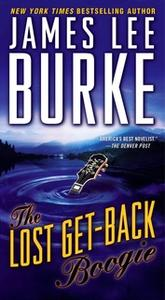 «The Lost Get-Back Boogie» by James Lee Burke