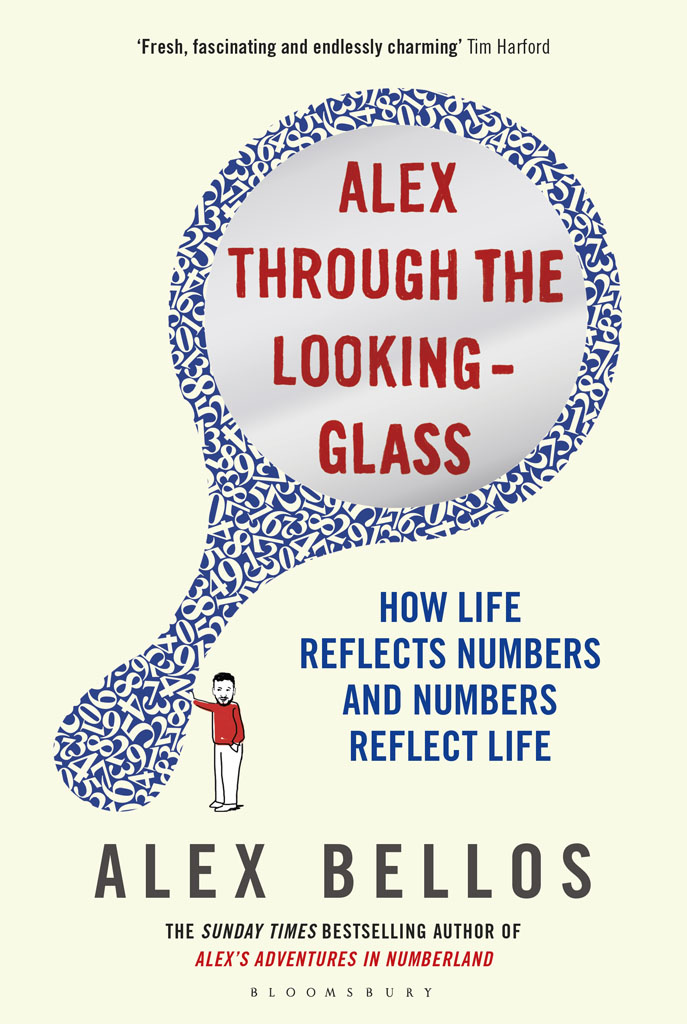 Alex Through the Looking-Glass: How Life Reflects Numbers and Numbers Reflect Life (repost)