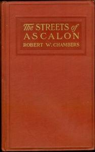 «The Streets of Ascalon» by Robert W. Chambers