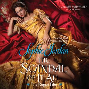 «The Scandal of It All» by Sophie Jordan