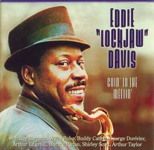 "Eddie ""Lockjaw"" Davis - Goin' To The Meetin' (1960-62) {Prestige PRCD-24259-2 rel 2001}"