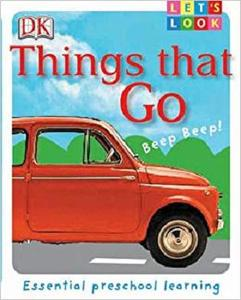 Lets Look: Things That Go [Repost]