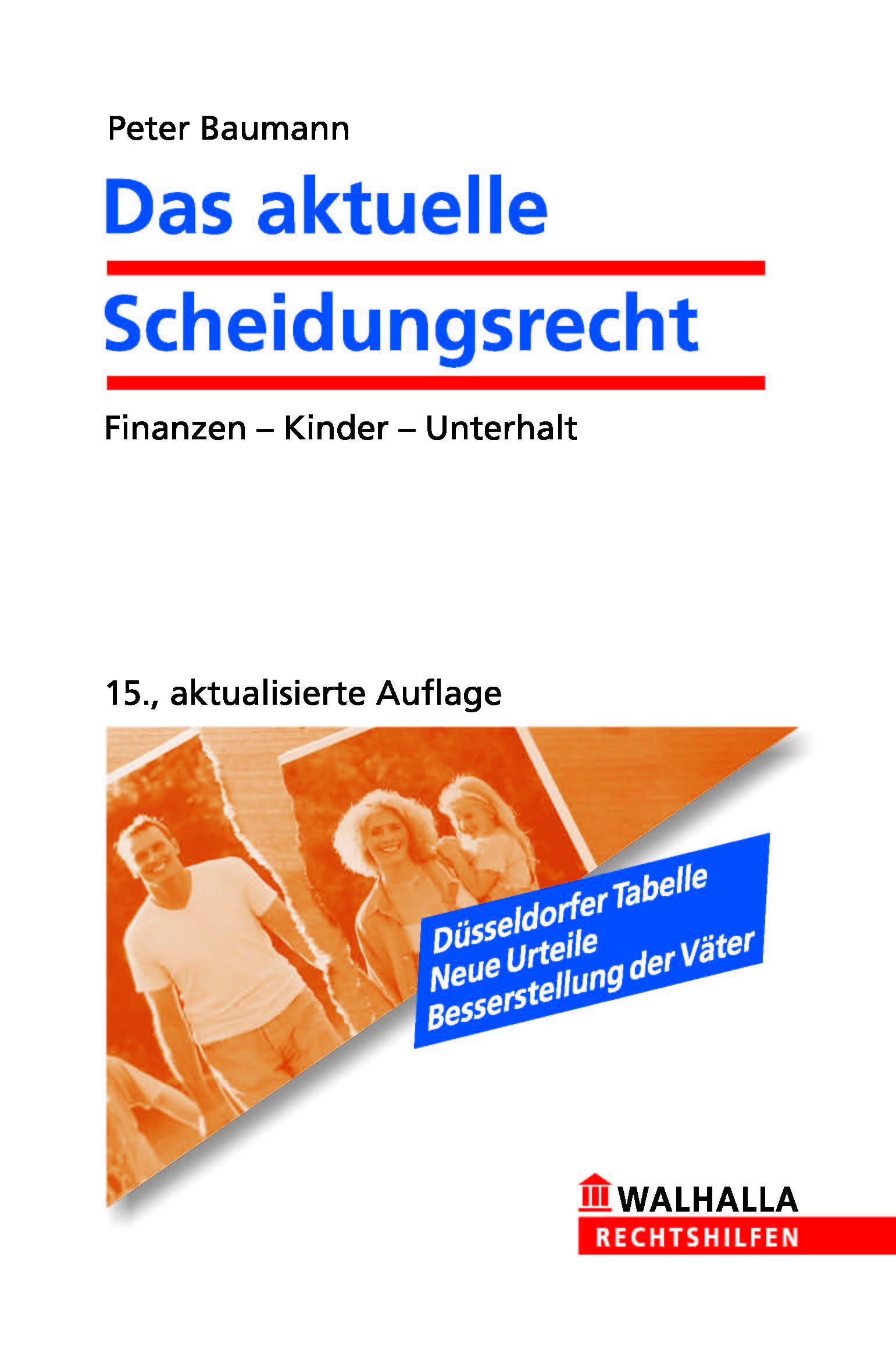 Das aktuelle Scheidungsrecht - Peter Baumann (15.Aufl.)(2011)