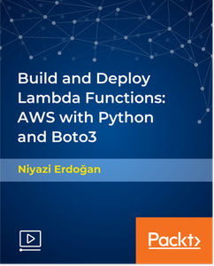Build and Deploy Lambda Functions: AWS with Python and Boto3
