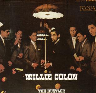 Willie Colon - The Hustler (1968) {Fania SLPCD-347 rel 1991}