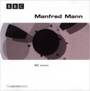 Manfred Mann - BBC Sessions (1998) [BBC The Archive Series] Re-Up