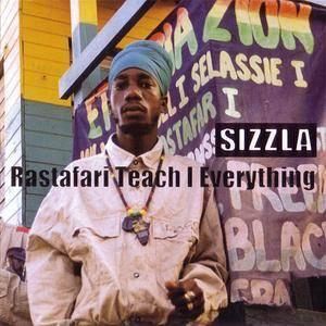 Sizzla - Rastafari Teach I Everything (2001) {Greensleeves} **[RE-UP]**