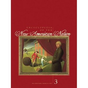 The Encyclopedia of the New American Nation [Repost]