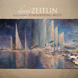 Denny Zeitlin - Solo Piano: Remembering Miles (2019) [Official Digital Download 24/96]