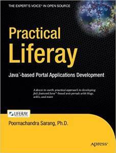 Practical Liferay: Java-based Portal Applications Development (Repost)