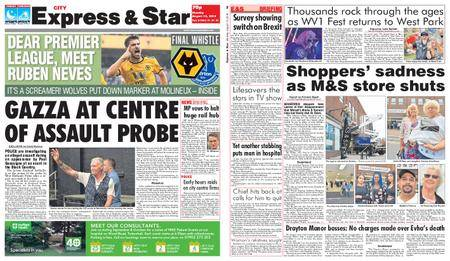 Express and Star City Edition – August 13, 2018