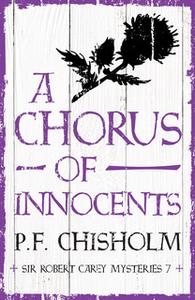 «A Chorus of Innocents» by P.F. Chisholm