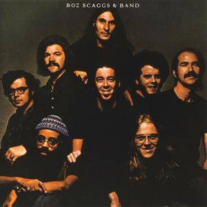 Boz Scaggs - Boz Scaggs & Band (1971) Remastered 2005 [Re-Up]