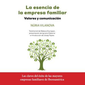 «La esencia de la empresa familiar» by Núria Vilanova
