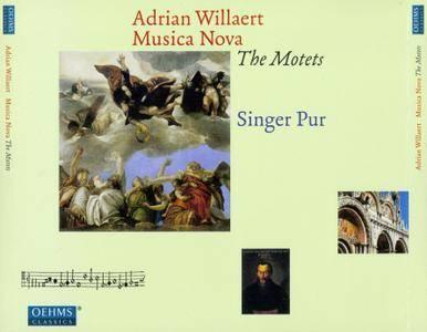 Singer Pur - Adrian Willaert: Musica Nova - The Motets (2013) 3CDs