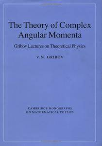 The Theory of Complex Angular Momenta: Gribov Lectures on Theoretical Physics [Repost]