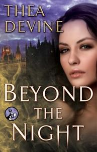 «Beyond the Night» by Thea Devine