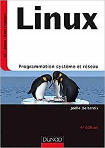 Linux : Programmation systeme et reseau [Repost]