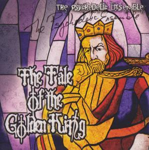 The Psychedelic Ensemble - The Tale of the Golden King (2013) {Glowing Sky Records GSR-TGK-07}