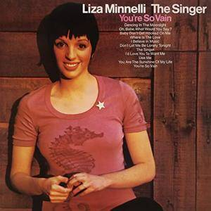 Liza Minnelli - The Singer (Expanded Edition) (1972/2018)