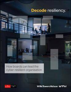 The Economist (Intelligence Unit) - Decode resiliency, How boards can lead the cyber-resilient organisation (2018)