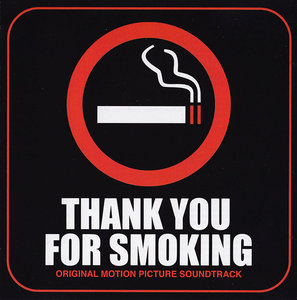 Rolfe Kent & VA - Thank You For Smoking: Original Motion Picture Soundtrack (2006) [Re-Up]