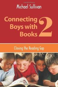 Connecting Boys with Books 2 Closing the Reading Gap