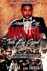 Bound By Honor, Torn By Greed: The True and Untold Story of The Young Boys Inc. [Kindle Edition]