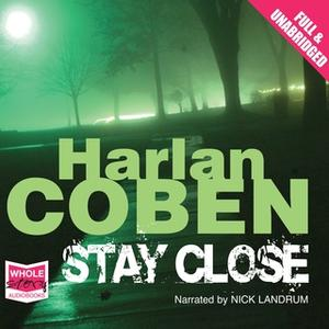 «Stay Close» by Harlan Coben