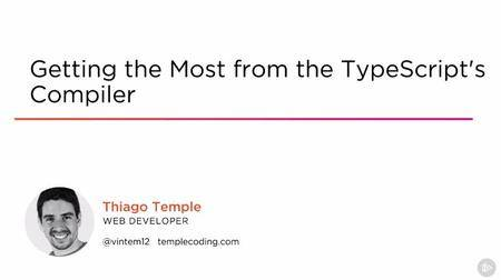 Getting the Most from the TypeScript's Compiler