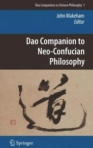Dao companion to neo-Confucian philosophy (Repost)