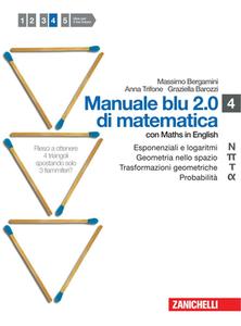 M. Bergamini, A. Trifone, G.Barozzi - Manuale blu 2.0 di matematica. N-Pi greco-Tau-Alfa-U. Vol.4 (2011)
