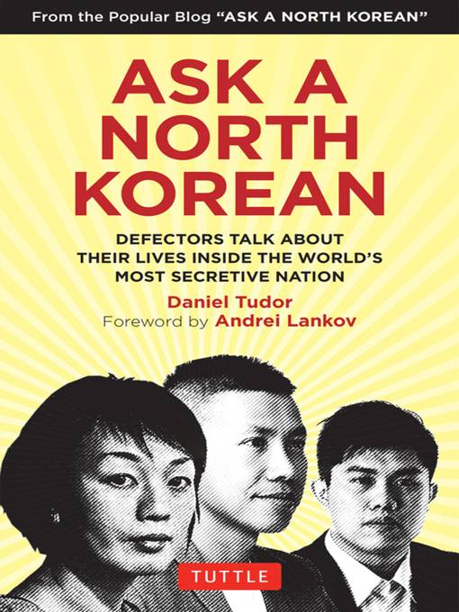 Ask A North Korean: Defectors Talk About Their Lives Inside the World's Most Secretive Nation