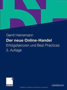 Der neue Online-Handel: Erfolgsfaktoren und Best Practices, 3. Auflage (repost)