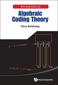 Algebraic Coding Theory, Revised Edition