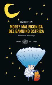 Tim Burton - Morte malinconica del bambino Ostrica