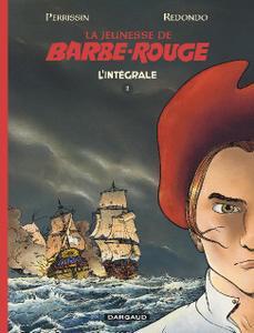 La Jeunesse de Barbe-Rouge Integrale T01