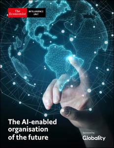 The Economist (Intelligence Unit) - The Al-enabled organisation of the future (2019)