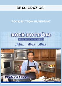 Dean Graziosi - Rock Bottom Blueprint