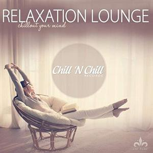 VA - Relaxation Lounge (Chillout Your Mind) (2019)